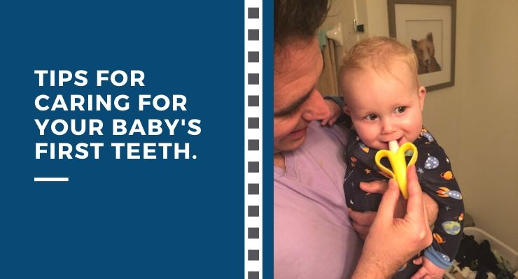 Tips for caring for your baby's first teeth.